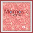 Manduka_MomGraphics_Mamaste_3-display
